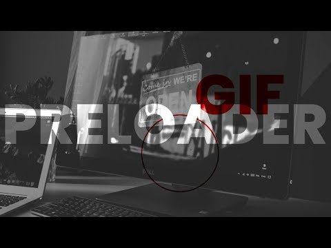 How To Add GIF Preloader To Website   JavaScript