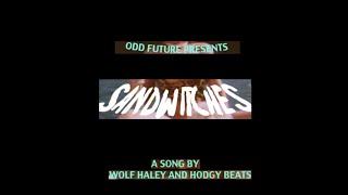 Tyler, the Creator - Sandwitches (feat. Hodgy Beats) [Radio Edit]