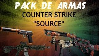 Super Pack De Armas Para Counter Strike Source 2016 + Link De Descarga