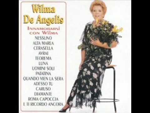 04  Wilma De Angelis   Quando vien la sera
