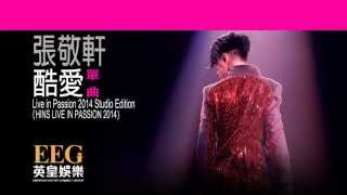Download Video 張敬軒 Hins Cheung《酷愛 - HINS LIVE IN PASSION 2014 Studio Edition》[Lyrics MV] MP3 3GP MP4