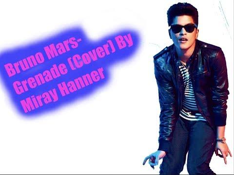 Bruno Mars -GrenadeCover by Miray Hanner💞