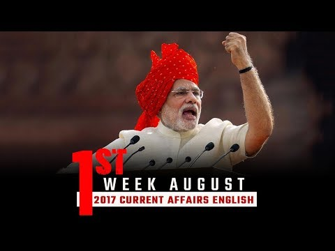 Current Affairs August 2017 - First Week (English)