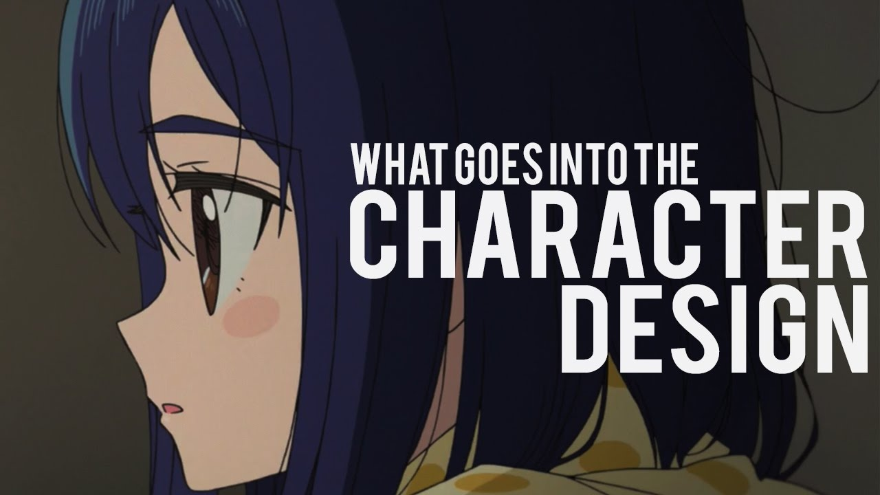 What goes into the character design in anime