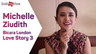 Michelle Ziudith Bicara Film London Love Story 3 - BookMyShow Indonesia