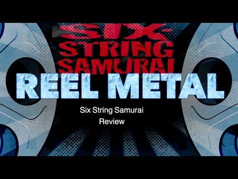 Reel Metal - Six String Samurai review