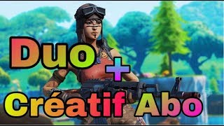 🔴LIVE FORTNITE DUO - CREATIF WITH ABO (CODE CREATOR ADK) (FACECAM) (GO THE 1000 ABO)