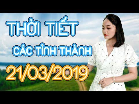 Dự báo thời tiết Hà Nội, Huê, Hải Phòng, Đà nẵng, Đà Lạt, TPHCM, Cần Thơ ngày mai - 21/03/2019