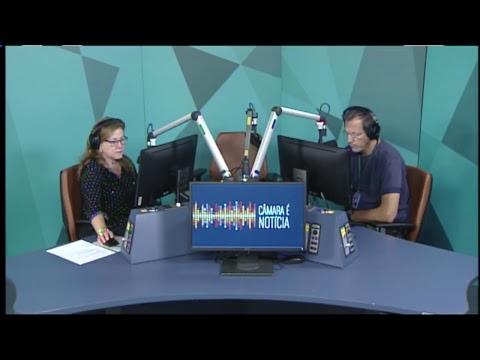 Câmara é Notícia 9h - 15/08/2018 - CÂMARA APROVA MUDANÇA NA LEI MARIA DA PENHA