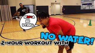 The Elite 2 HOUR Basketball Workout Challenge  IF I DRINK WATER I GET SLAPPED