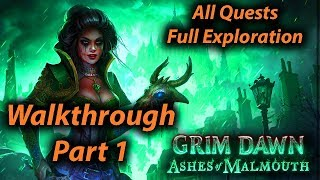 Grim Dawn Walkthrough Part 1 (All Quests + Full Exploration + Expansion)