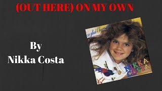 """Gambar cover LISTEN & TRANSLATE -"""" (OUT HERE) ON MY OWN- Nikka Costa"""