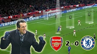 Unai Emery's Masterclass Against Chelsea | Arsenal vs Chelsea 2-0 | Tactical Analysis