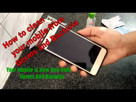 HOW CAN YOU CLEAN MOBILE FROM GERMS AND BACTERIA   HOW CLEAN MOBILE  मोबाइल को जर्म्स फ्री कैसे करे