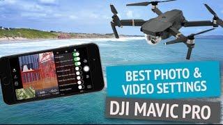 DJI Mavic Pro | Video Camera & Photo Settings | Perfect Focus