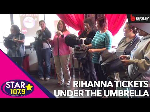 Rihanna tickets under the umbrella