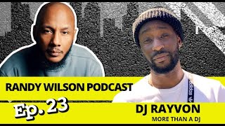 Episode 23 Interview with Virginia Beach, VA Native DJ RAYVON