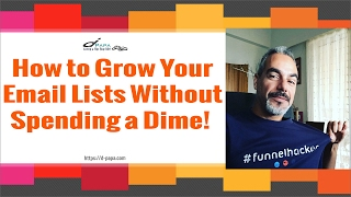 How To Grow Your Email Lists without Spending A Dime on Traffic [FREE TRAINING]