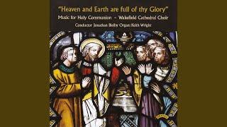 Mass of the Quiet Hour: Sanctus and Benedictus