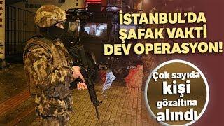 İstanbul da Şafak Vakti Özel Harekat Destekli Narkotik Operasyonu