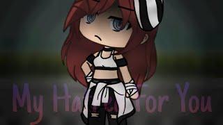 My Hatred For You | Original GLMM | 119k Special