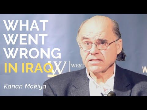Kanan Makiya: What Went Wrong in 2003: An Iraqi Story for the Future