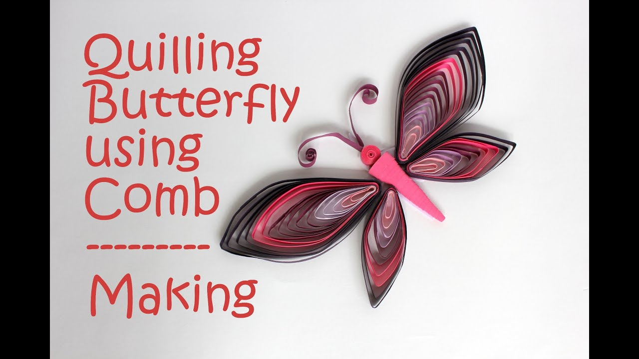 Papercraft Colorful Quilling Butterfly - Tutorial using Comb