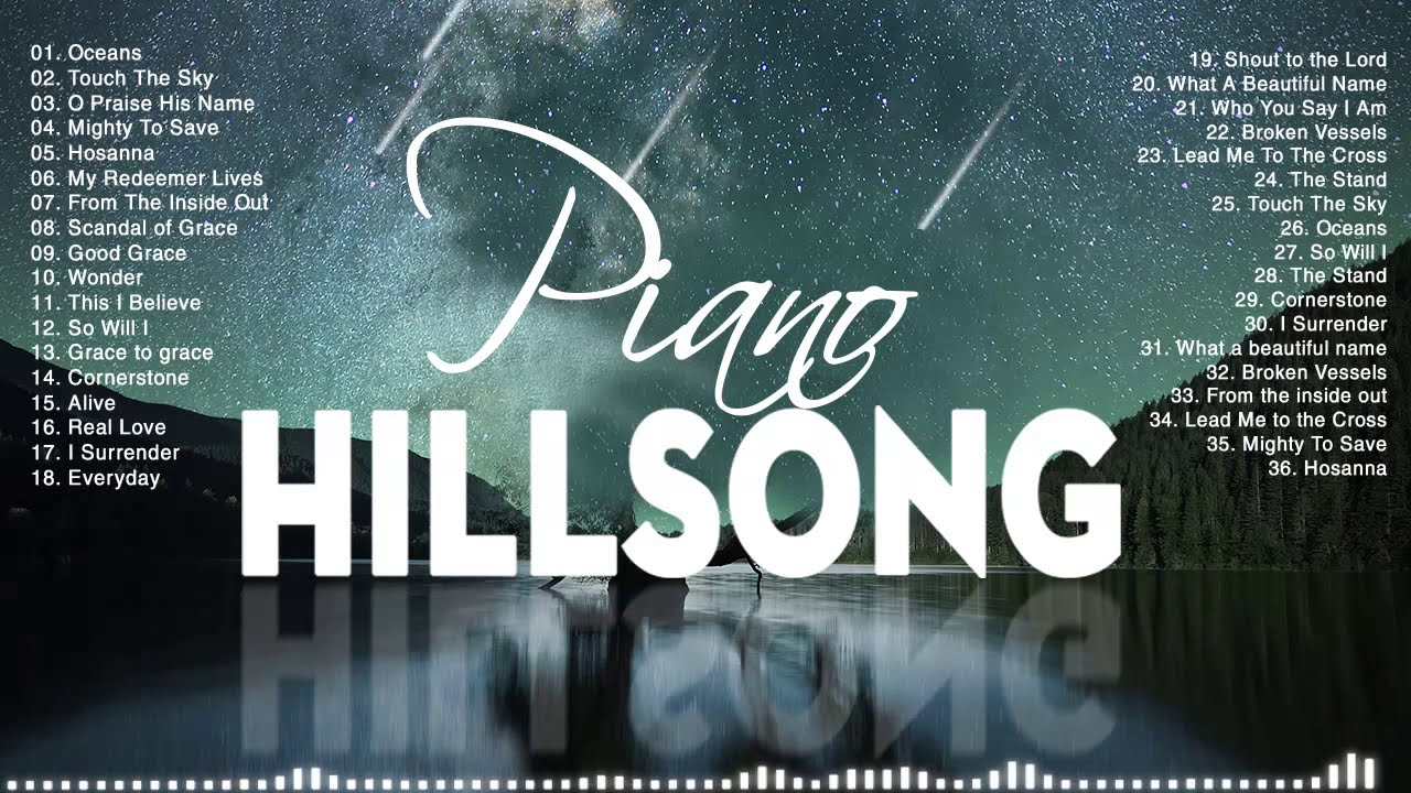 Piano Worship - 180 Minutes of Praise By Hillsong