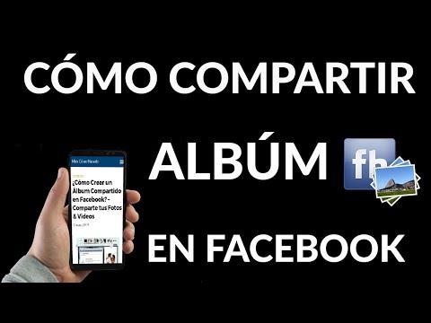Cómo Crear un Álbum Compartido en Facebook