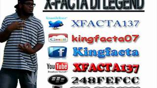 X-FACTA - We Nuh Fear Dem (Killers Connection Riddim) NOV 2011 [Bmusik Prod]