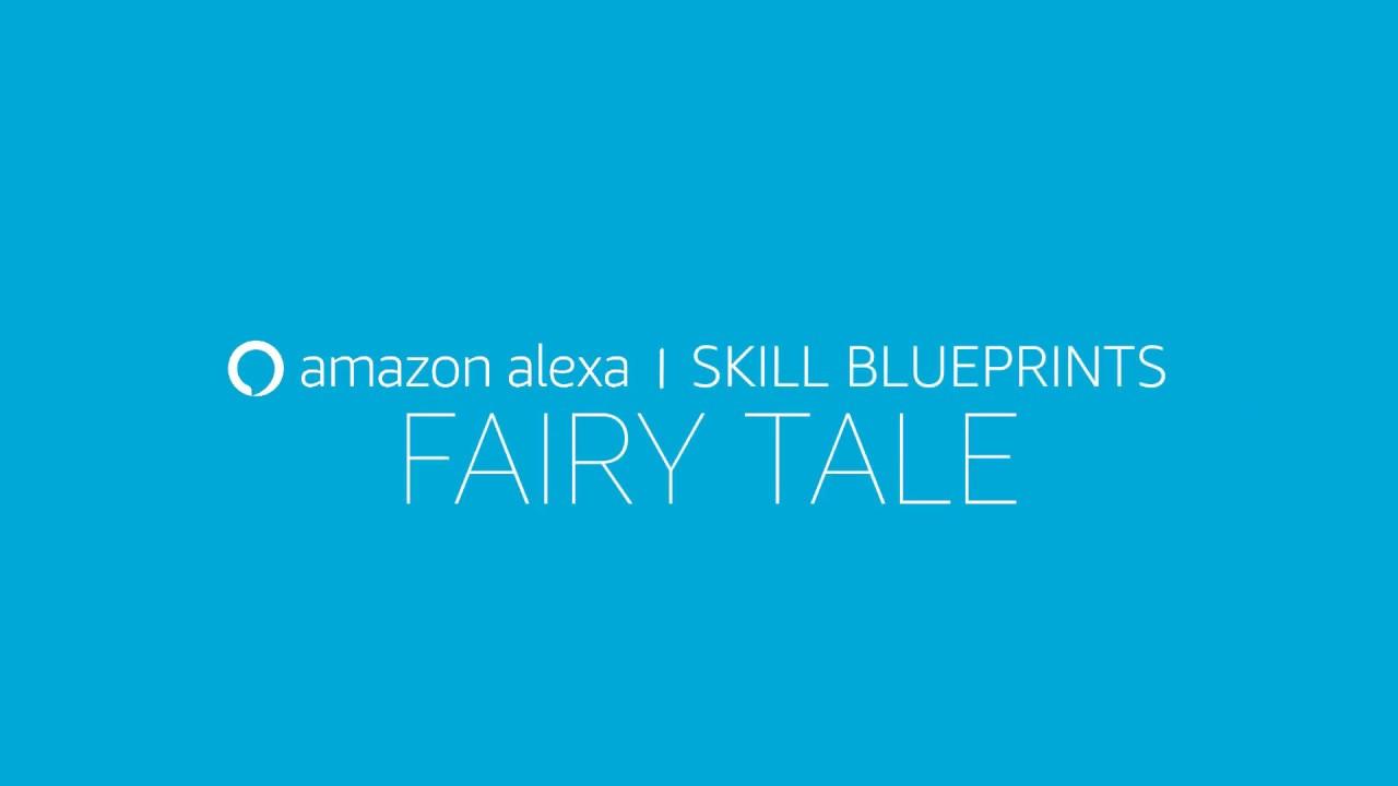 Alexa skill blueprints create your own fairy tale story youtube alexa skill blueprints create your own fairy tale story malvernweather Image collections