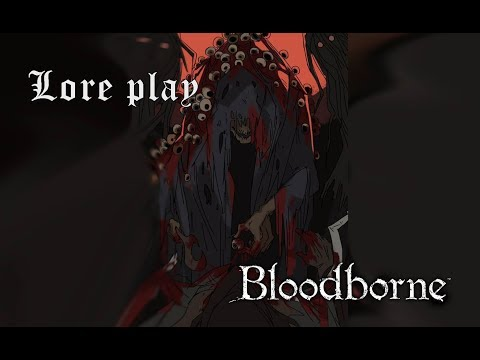 Bloodborne Lore Play | 6 - Brujas y Cadáveres