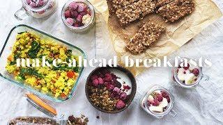 5 MAKE-AHEAD VEGAN BREAKFAST RECIPES | Quick & Easy Meal Prep