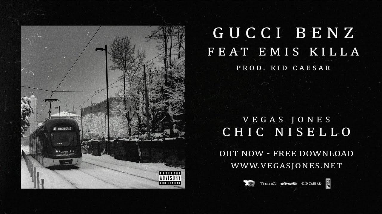 Gucci Benz >> Vegas Jones Gucci Benz Feat Emis Killa Prod Kid Caesar Youtube