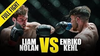 Liam Nolan vs. Enriko Kehl | ONE Full Fight | March 2019