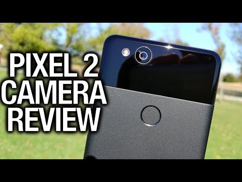 Google Pixel 2 XL Camera Review