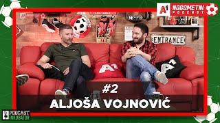A1 Nogometni Podcast #2 - Aljoša Vojnović