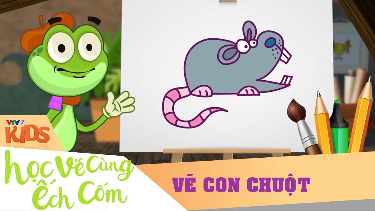 VTV7 | Học vẽ cùng Ếch Cốm SS2 | Số 2: Vẽ con chuột