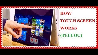 How the touch screen works   types of touch screens