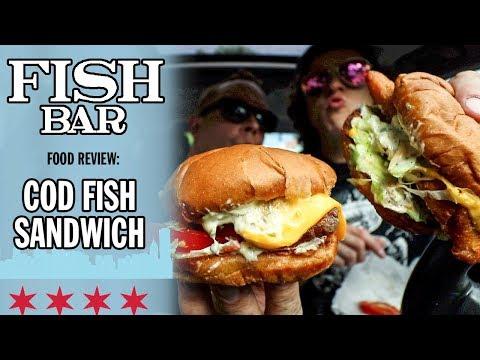 Fish Bar's Cod Fish Sandwich Food Review