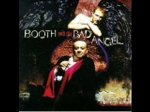 Booth And The Bad Angel - Old Ways
