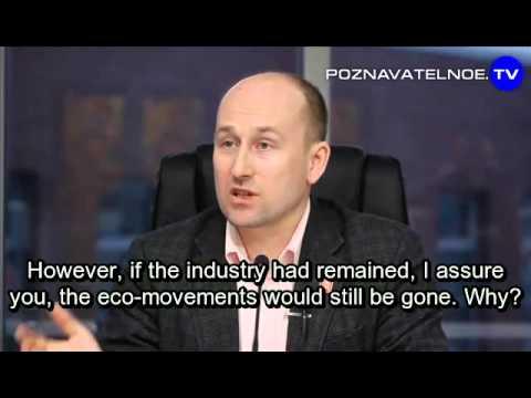 Eco-movements - a tool for suppressing industrial competitors. Nikolai Starikov