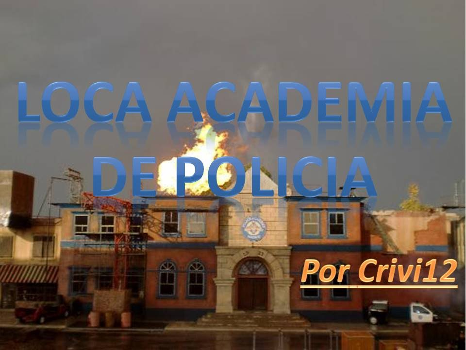 loca academia de polic a 2015 nuevo espect culo parque
