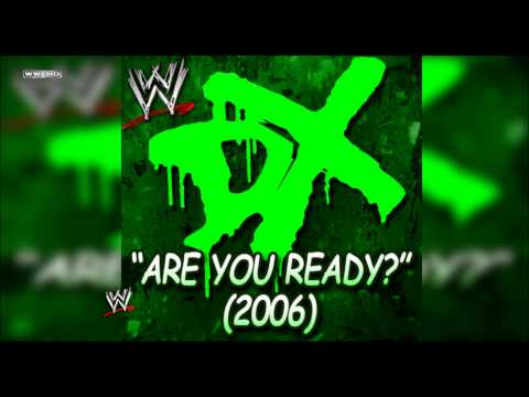 "WWE: ""Are You Ready?"" (D-Generation X) [2006] Theme Song + AE (Arena Effect)"