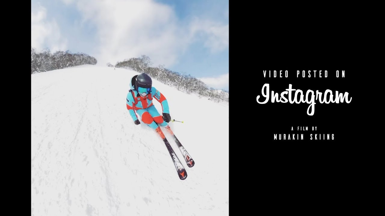 【Instagram2020-2021】MY SKI LIFE/Video posted on Instagram MURAKIN SKIING
