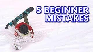 5 Common Beginner Snowboard Mistakes & Fixes