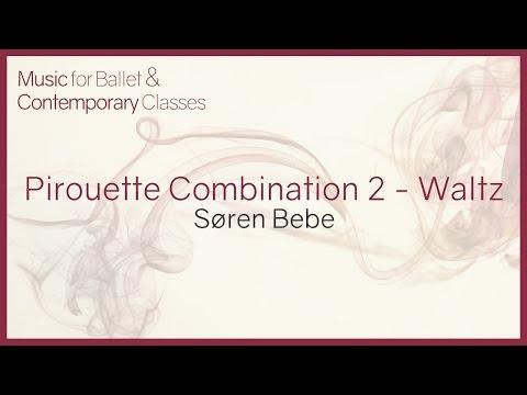 Music for Ballet Class. Pirouette combination 2 (Waltz)