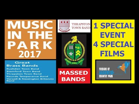 Music in the Park 2017 - Rushden Town Band