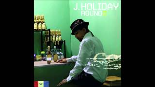 Watch J Holiday Ghetto video