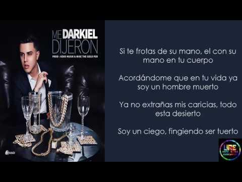 Me Dijeron - Darkiel (Letra) On fire Music